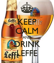 keep-calm-and-drink-leffe-2